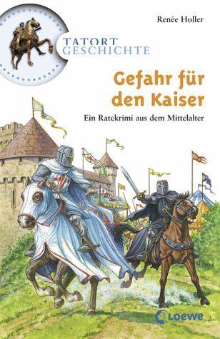 Gefahr für den Kaiser / Tatort Geschichte