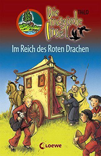 Im Reich des Roten Drachen / Die magische Insel Bd.8