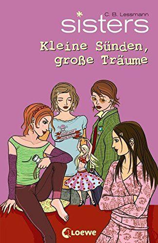Kleine Sünden, große Träume / Sisters Bd. 13