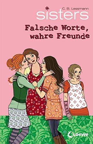 Falsche Worte, wahre Freunde / Sisters Bd.15