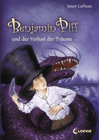 Benjamin Piff und der Verlust der Träume