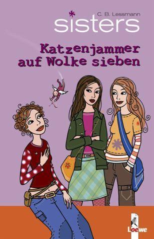 Katzenjammer auf Wolke sieben / Sisters Bd.4